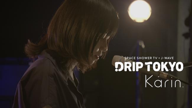 SPACE SHOWER TV×J-WAVE 『DRIP TOKYO』