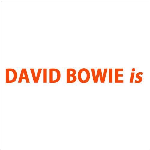 君はもう行った!?「DAVID BOWIE is - デヴィッド・ボウイ大回顧展」