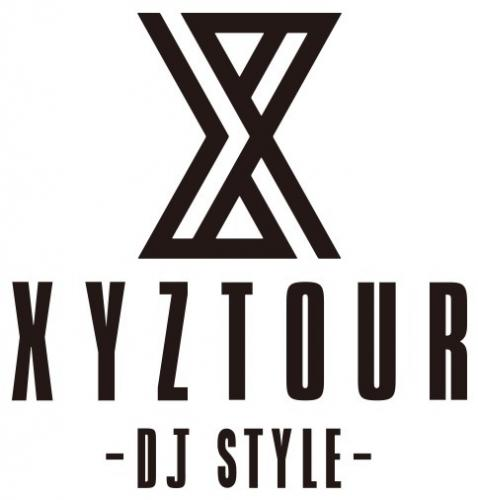 XYZ TOUR 2019 -DJ Style-