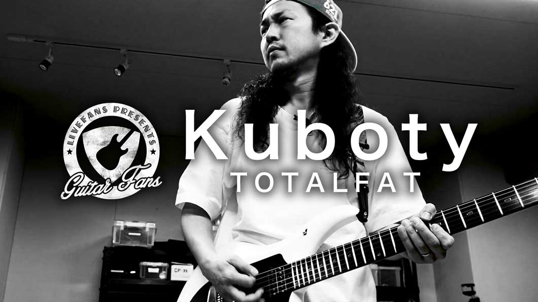 Vol.10 Kuboty(TOTALFAT)